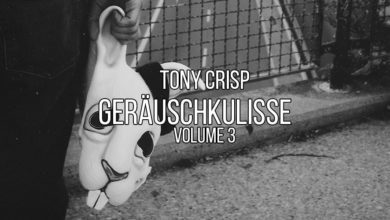 Photo of Tony Crisp – Geräuschkulisse Vol. 3